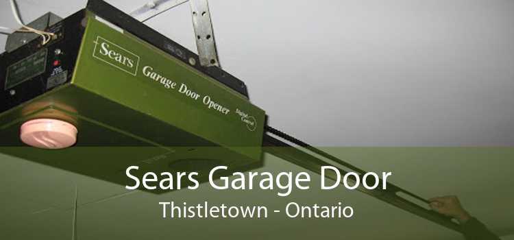 Sears Garage Door Thistletown - Ontario