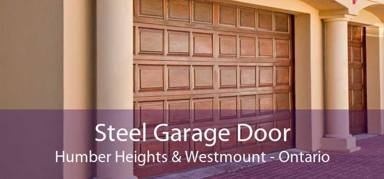 Steel Garage Door Humber Heights & Westmount - Ontario