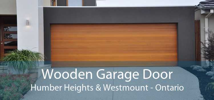 Wooden Garage Door Humber Heights & Westmount - Ontario