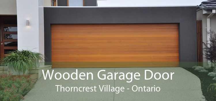 Wooden Garage Door Thorncrest Village - Ontario