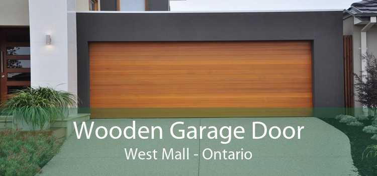 Wooden Garage Door West Mall - Ontario